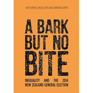 Bark but No Bite, A: Inequality and the 2014 New Zealand General Election