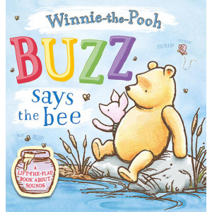 Buzz Says the Bee: A Lift-the-Flap Book About Sounds: Buzz Says the Bee: A Lift-the-Flap Book About Sounds
