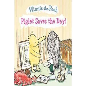 Piglet Saves the Day: Piglet Saves the Day