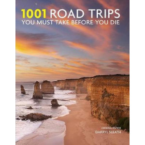 1001 Road Trips You Must Take Before You Die