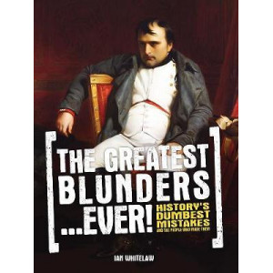 Greatest Blunders...Ever!
