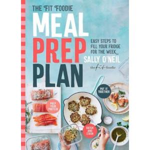 Fit Foodie Meal Prep Plan, The