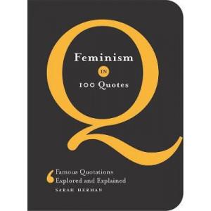 Feminism in 100 Quotes