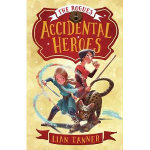 Accidental Heroes (the Rogues 1)