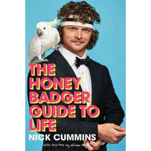 Honey Badger Guide to Life, The