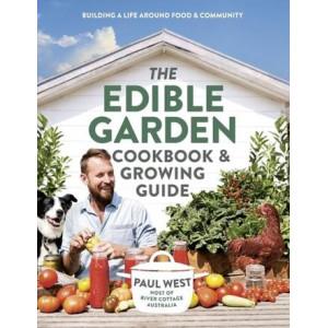 Edible Garden Cookbook & Growing Guide, The