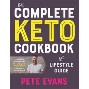 Complete Keto Cookbook and Lifestyle Guide, The