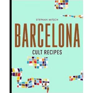 Barcelona Cult Recipes
