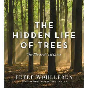 Hidden Life of Trees (Illustrated Edition)