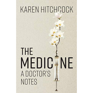 Medicine: A Doctor's Notes, The