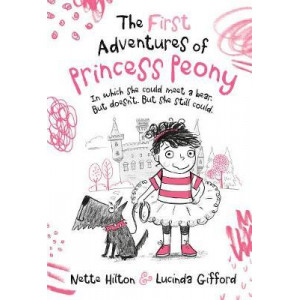 First Adventures of Princess Peony, The: In which she could meet a bear. But doesn't. But she still could.