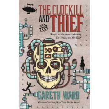 Clockill and the Thief, The