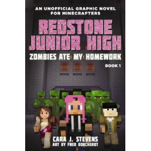 Redstone Junior High #1: Zombies Ate My Homework