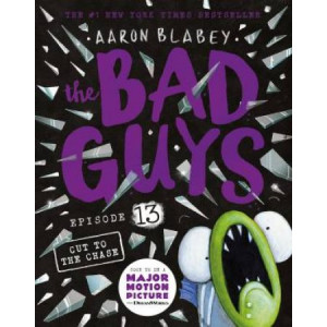 Bad Guys Episode 13: Cut to the Chase