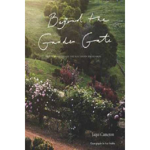 Beyond the Garden Gate: Private Gardens of the Southern Highlands