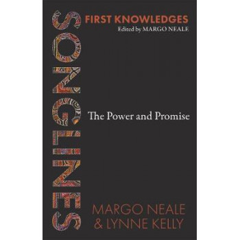 Songlines:  Power and Promise