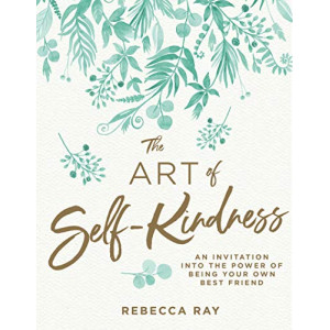 Art of Self-Kindness, The