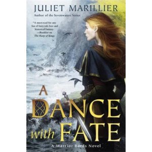 Dance with Fate:  Warrior Bards Novel 2