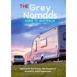 Grey Nomad' s Guide to Australia
