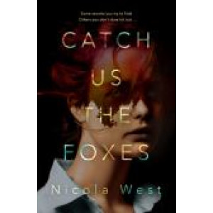 Catch Us the Foxes