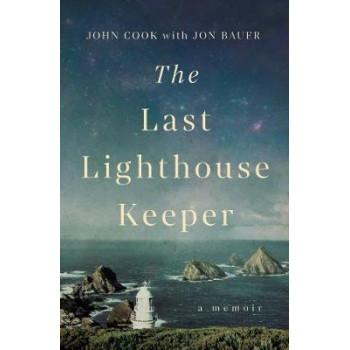 Last Lighthouse Keeper, The : A Memoir
