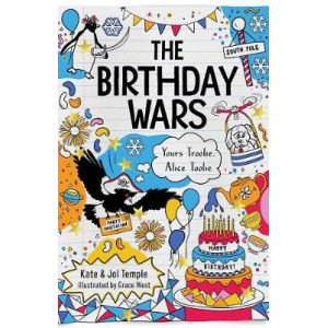 Birthday Wars, The: Yours Troolie, Alice Toolie 2