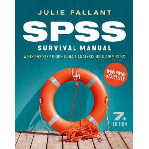 SPSS Survival Manual: A Step by Step Guide to Data Analysis Using IBM SPSS