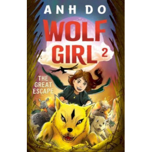 Great Escape: Wolf Girl 2, The