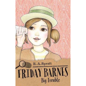 Friday Barnes 3: Big Trouble