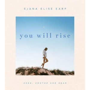 You Will Rise: Seek, Soothe and Soar