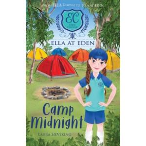 Ella at Eden #4: CAMP MIDNIGHT