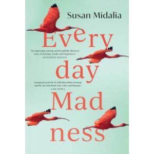 Everyday Madness