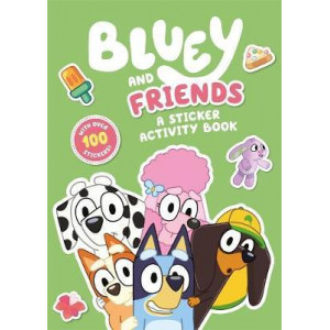 Bluey: Bluey and Friends: ASticker Activity Book