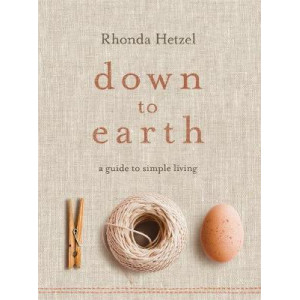 Down to Earth:  Guide to Simple Living