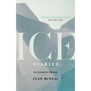 Ice Diaries: An Antartic Memoir