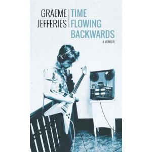 Time Flowing Backwards: A Memoir