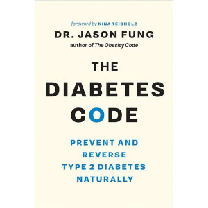 Diabetes Code: Prevent and Reverse Type 2 Diabetes Naturally