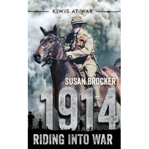 1914: Riding into War