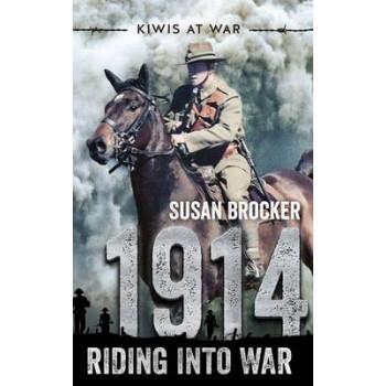 1914: Riding into War