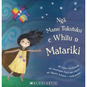 Nga Manu Tukutuku e Whitu o Matariki (Seven Kites of Matariki Maori edition)