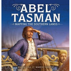Abel Tasman: Mapping the Southern Lands