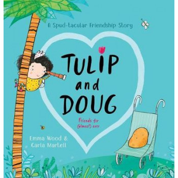 Tulip and Doug:  Spud-tacular Friendship Story