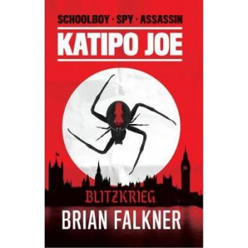 Katipo Joe: Blitzkrieg