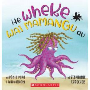 I'm An Inky Octopus (Maori Ed.)