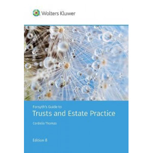 Forsyth's Guide to Trusts and Estate Practice - 8th Edition