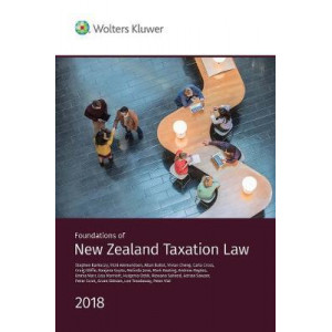 Foundations of New Zealand Taxation Law 2018