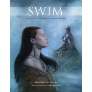 Swim : The Story of Hinemoa and Tutanekai
