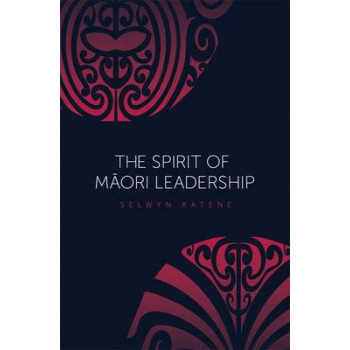 Spirit of Maori Leadership