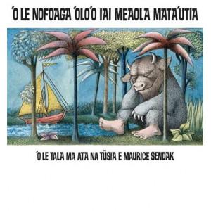 'O Le Nofoaga 'Olo'o Lai Meaola Mata'utia (Where the Wild Things Are Samoan Edition)