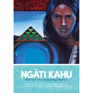 Ngati Kahu: Portrait of a Sovereign Nation